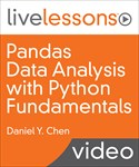 Pandas Data Analysis with Python Fundamentals LiveLessons