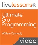 Ultimate Go Programming LiveLessons
