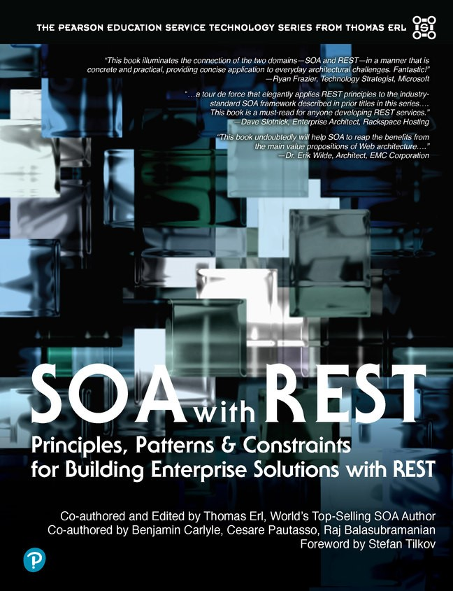 SOA with REST Principles, Patterns & Constraints for Building Enterprise Solutions with REST (paperback)