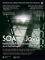 SOA with Java (paperback): Realizing ServiceOrientation with Java Technologies