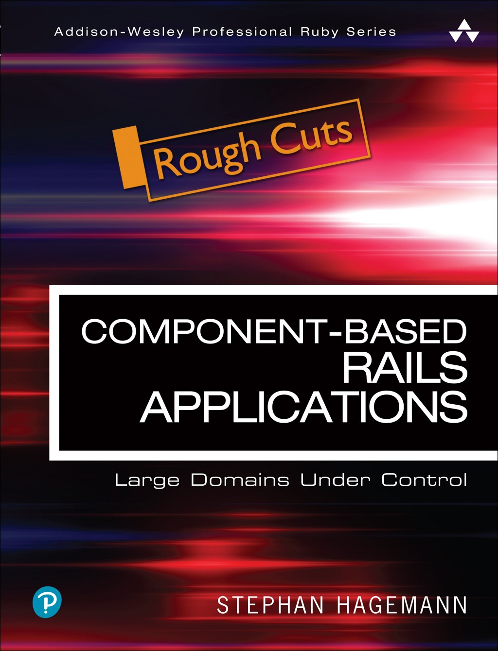 Component-Based Rails Applications: Large Domains Under Control, Rough Cuts