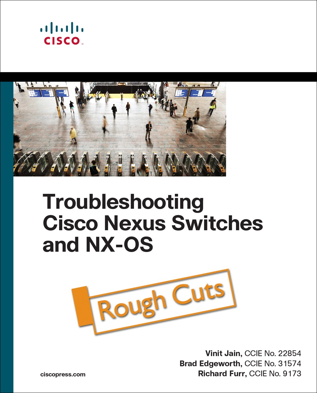 Troubleshooting Cisco Nexus Switches and NX-OS, Rough Cuts