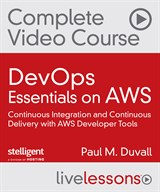 DevOps Essentials on AWS Complete Video Course (Video Training)