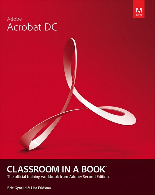 Adobe Acrobat DC Classroom in a Book, 2nd Edition