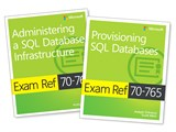 MCSA SQL 2016 Database Administration Exam Ref 2-pack: Exam Refs 70-764 and 70-765