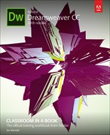 Adobe Dreamweaver CC Classroom in a Book (2018 release)