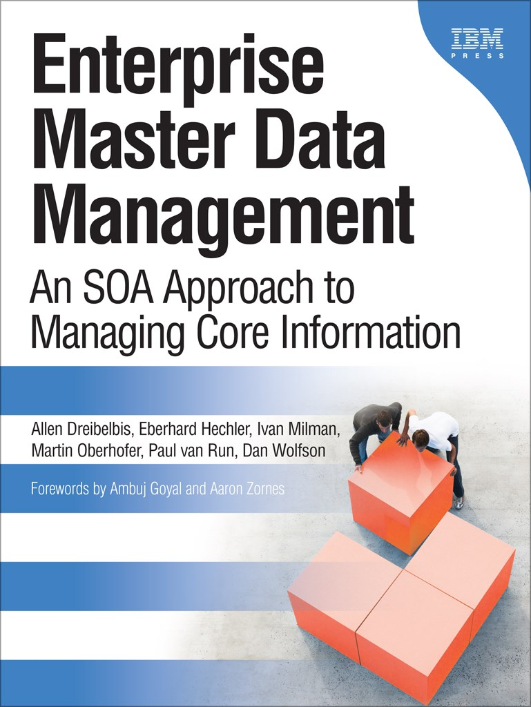 Enterprise Master Data Management (Paperback): An SOA Approach to Managing Core Information