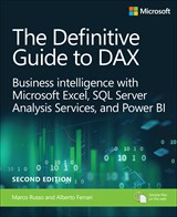 Definitive Guide to DAX, The: Business intelligence for Microsoft Power BI, SQL Server Analysis Services, and Excel, 2nd Edition