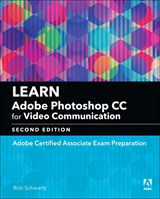 Learn Adobe Photoshop CC for Visual Design: Adobe Certified Associate Exam Preparation, 2nd Edition