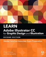 Learn Adobe Illustrator CC for Graphic Design and Illustration (2018 release): Adobe Certified Associate Exam Preparation (Web Edition), 2nd Edition