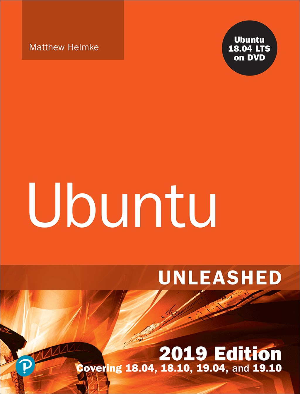 Ubuntu Unleashed, 2019 Edition