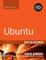 Ubuntu Unleashed 2019 Edition: Covering 18.04, 18.10, 19.04, 13th Edition