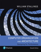 Computer Organization and Architecture [RENTAL EDITION], 11th Edition