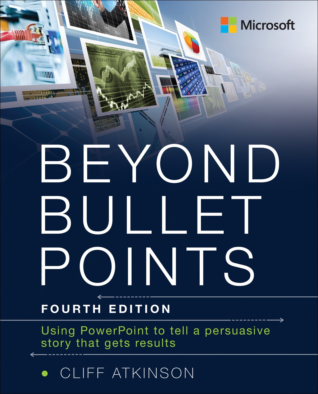 Beyond Bullet Points: Using PowerPoint to tell a persuasive story that gets results, Rough Cuts, 4th Edition