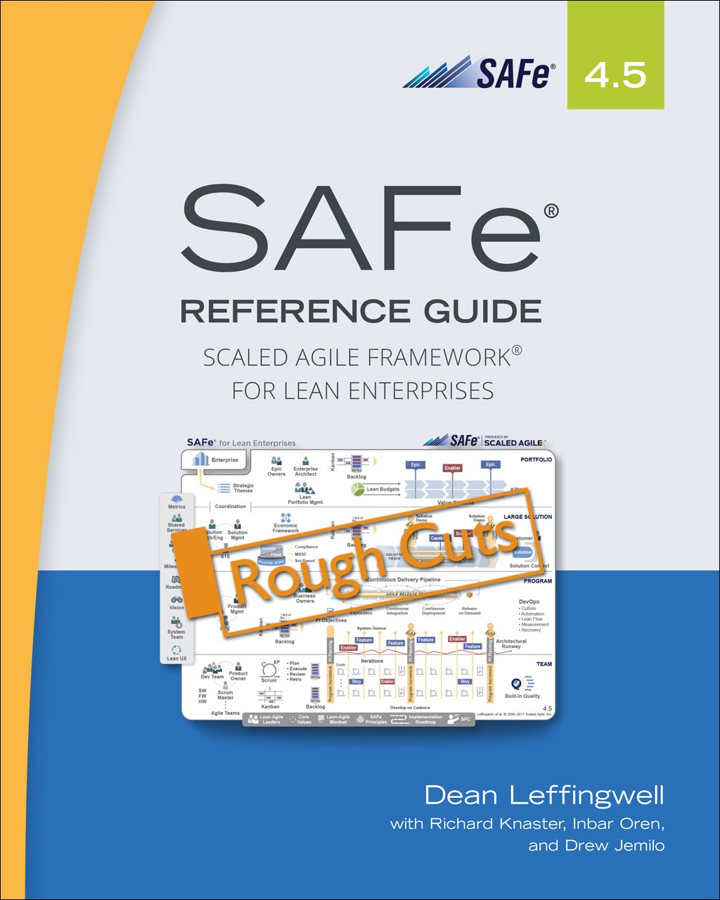 SAFe 4.5 Reference Guide: Scaled Agile Framework for Lean Enterprises, Rough Cuts, 2nd Edition