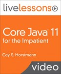 Core Java 9/10 for the Impatient LiveLessons