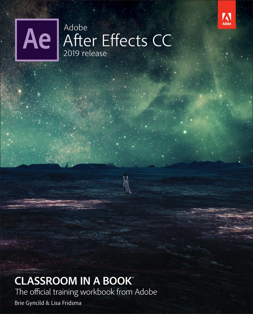 Adobe After Effects CC Classroom in a Book (2019 Release), (Web Edition)