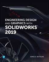 Engineering Design and Graphics with SolidWorks 2019