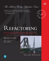 Refactoring: Improving the Design of Existing Code (Web Edition), 2nd Edition