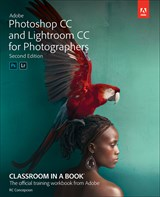 Adobe Photoshop and Lightroom Classic CC Classroom in a Book (2019 release), 2nd Edition