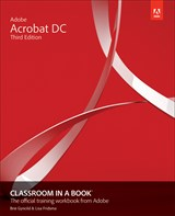 Adobe Acrobat DC Classroom in a Book (Web Edition), 3rd Edition