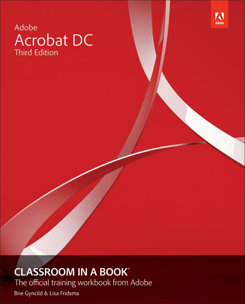 Adobe Acrobat DC Classroom in a Book, 3rd Edition