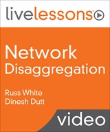 Network Disaggregation Fundamentals LiveLessons (Video Training)