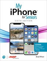 My iPhone for Seniors, Sixth Edition