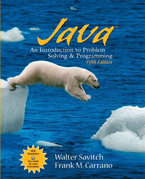 Java: Introduction to Problem Solving and Programming, 5th Edition