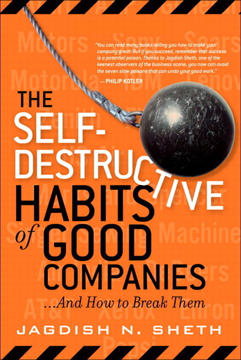 Self-Destructive Habits of Good Companies, The: ...And How to Break Them (paperback)