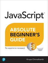 JavaScript Absolute Beginner's Guide (Inclusive Access), 2nd Edition
