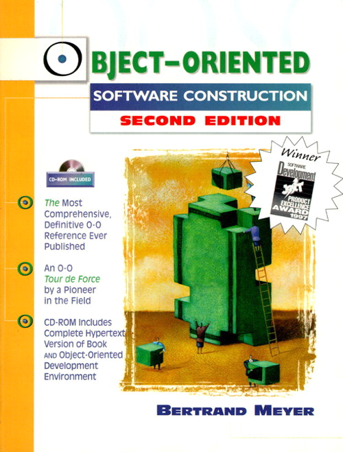 Object-Oriented Software Construction (Book/CD-ROM), 2nd Edition
