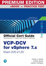 VCP-DCV for vSphere 7.x (Exam 2V0-21.20) Official Cert Guide Premium Edition eBook and Practice Test, 4th Edition