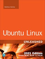 Ubuntu Linux Unleashed 2021 Edition, 14th Edition