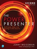 The Power Presenter: Techniques, Style, and Strategy to Be Suasive, 2nd Edition