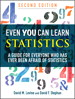 Even You Can Learn Statistics: A Guide for Everyone Who Has Ever Been Afraid of Statistics, 2nd Edition