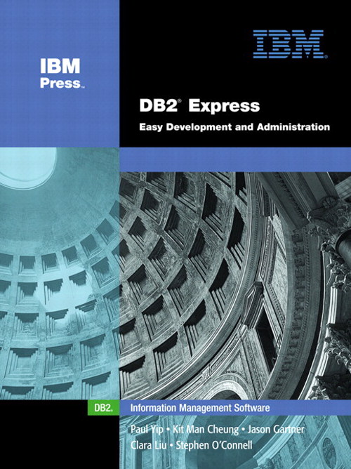 DB2 Express: Easy Development and Administration (paperback)