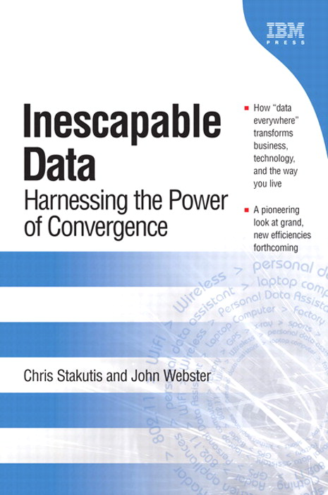 Inescapable Data: Harnessing the Power of Convergence (paperback)