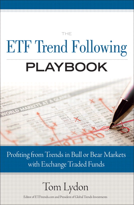 ETF Trend Following Playbook, The: Profiting from Trends in Bull or Bear Markets with Exchange Traded Funds
