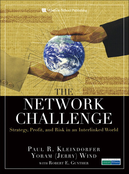 Network Challenge, The: Strategy, Profit, and Risk in an Interlinked World