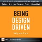 Being Design Driven: Why You Care