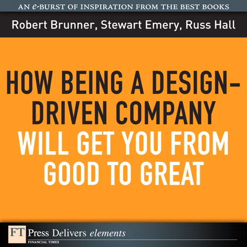 How Being a Design-Driven Company Will Get You From Good to Great