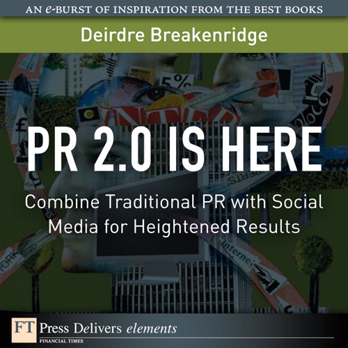 PR 2.0 Is Here: Combine Traditional PR with Social Media for Heightened Results