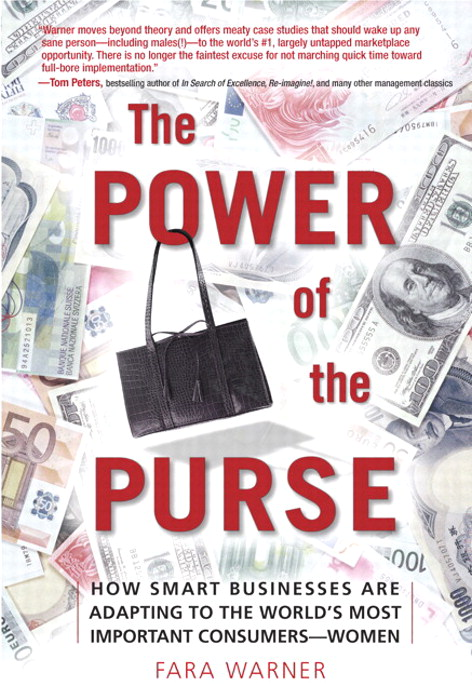 Power of the Purse (paperback), The: How Smart Businesses Are Adapting to the World's Most Important Consumers-Women
