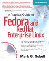 Practical Guide to Fedora and Red Hat Enterprise Linux, A, 5th Edition