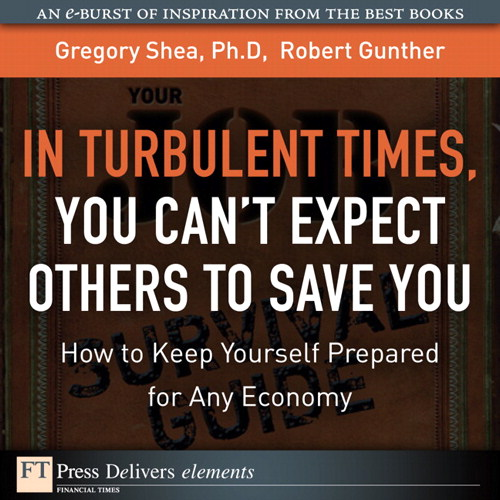 Turbulent Times, You Can't Expect Others to Save You, In: How to Keep Yourself Prepared for Any Economy