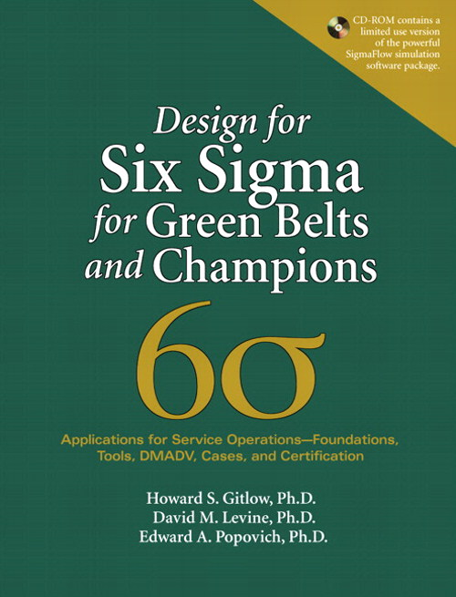 Design for Six Sigma for Green Belts and Champions: Applications for Service Operations--Foundations, Tools, DMADV, Cases, and Certification, (paperback)