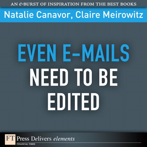Even E-mails Need to Be Edited:
