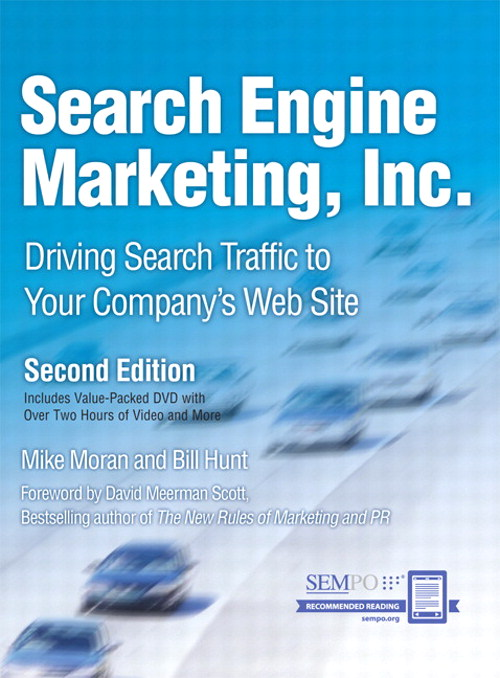 Search Engine Marketing, Inc.: Driving Search Traffic to Your Company's Web Site App (iPhone), 2nd Edition