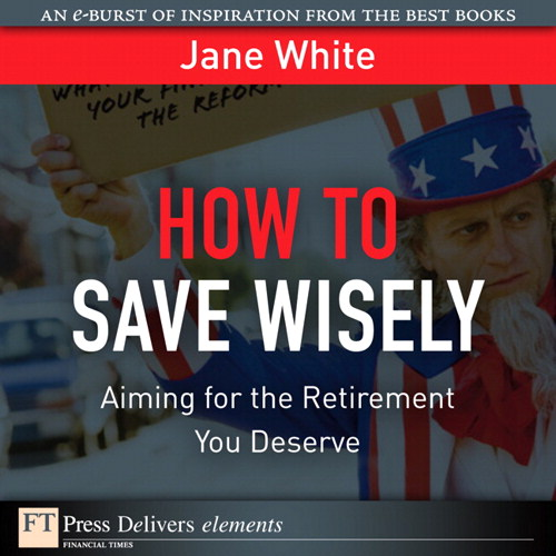 How to Save Wisely: Aiming for the Retirement You Deserve